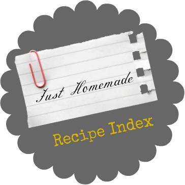 Just Homemade Recipe Index