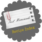 Just Homemade Recipe Index
